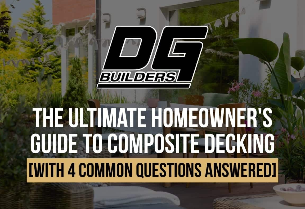 The Ultimate Homeowner's Guide to Composite Decking [with 4 common questions answered] 2